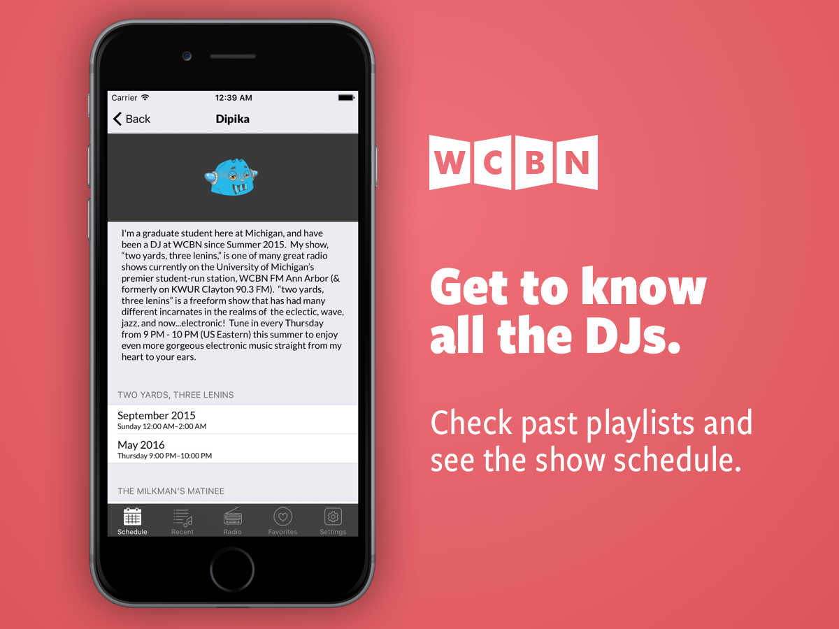 Get to know all the DJs: check past playlists and see the show schedule.